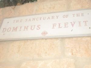 Dominus Flevit Sign
