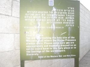 Reminder before entering the Western Wall