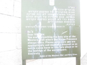 701 Reminder before entering the Western Wall